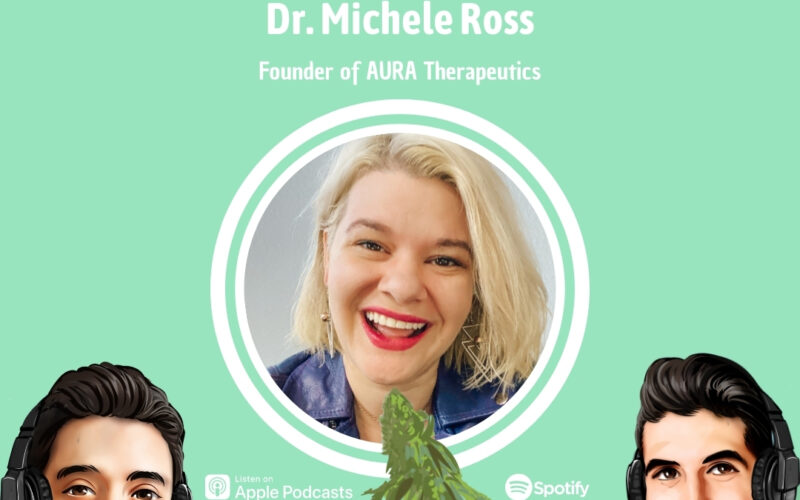 Professionally Cannabis Podcast - Dr. Michele Ross - AURA Therapeutics